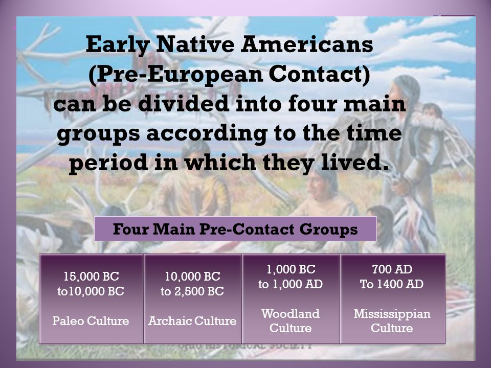 aboriginal european contact French fishermen, settlers, fur traders, missionaries and colonial agents were among the earliest europeans to have sustained contact with indigenous peoples in what is now canada and north.