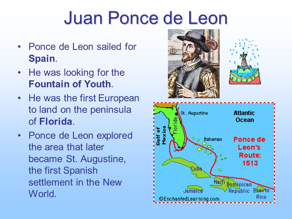 Juan Ponce de Leon Ponce de Leon sailed for Spain.