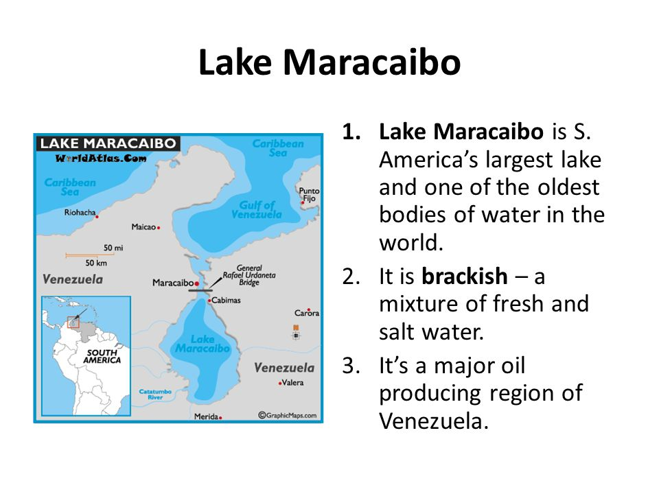 Lake Maracaibo Lake Maracaibo is S. America's largest lake and one of the oldest bodies of water in the world.