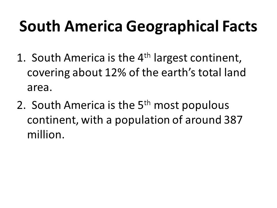 South America Geographical Facts
