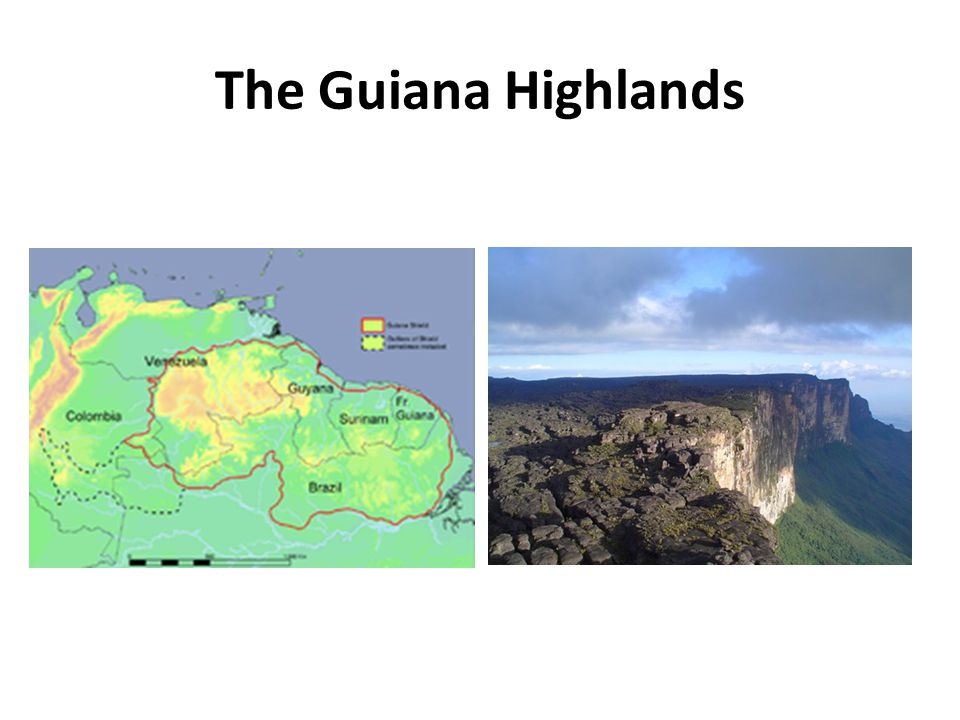 The Guiana Highlands