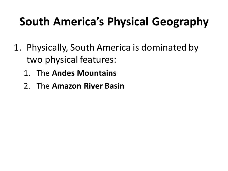 South America's Physical Geography