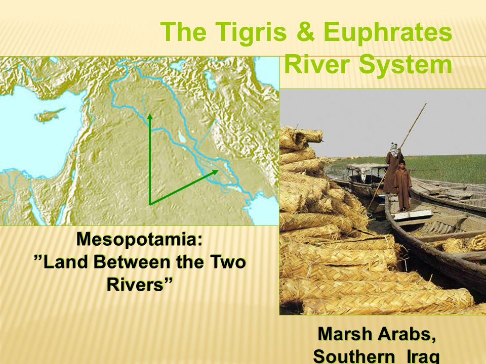 Mesopotamia: Land Between the Two Rivers