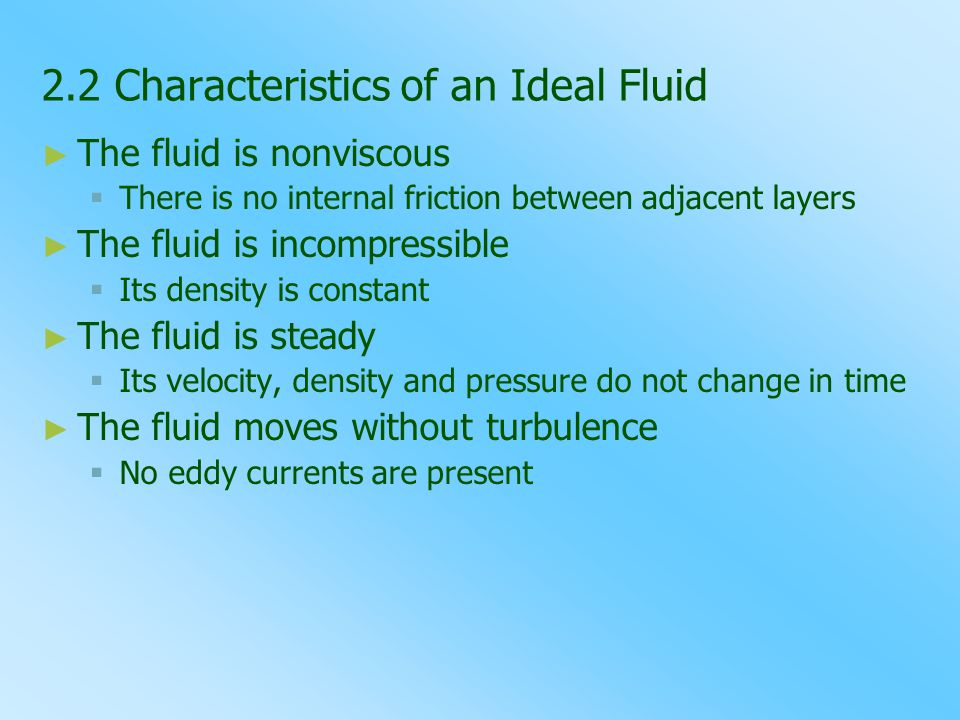 2.2 Characteristics of an Ideal Fluid