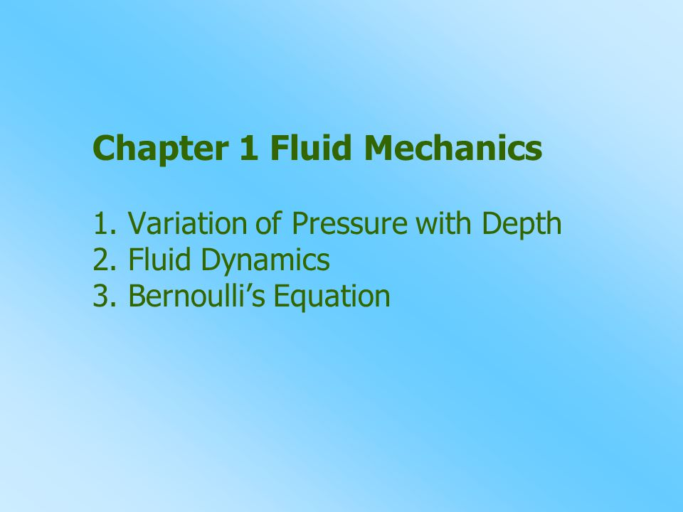 Chapter 1 Fluid Mechanics