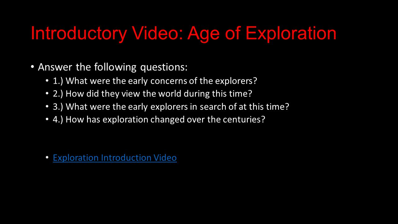 What Was The Age Of Exploration Or The Age Of Discovery?