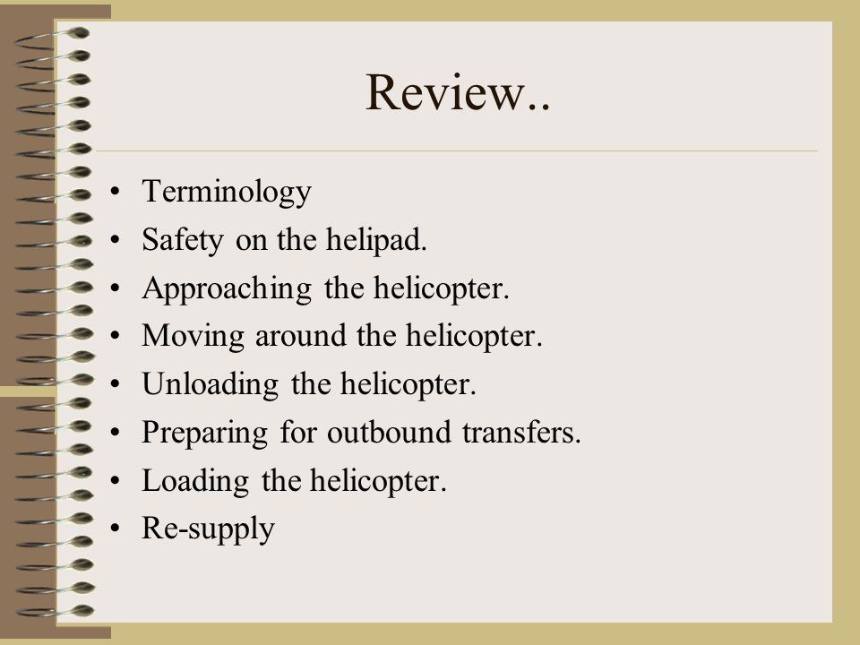 Review.. Terminology Safety on the helipad.