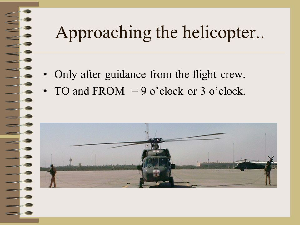 Approaching the helicopter..