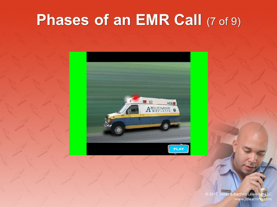 Phases of an EMR Call (7 of 9)