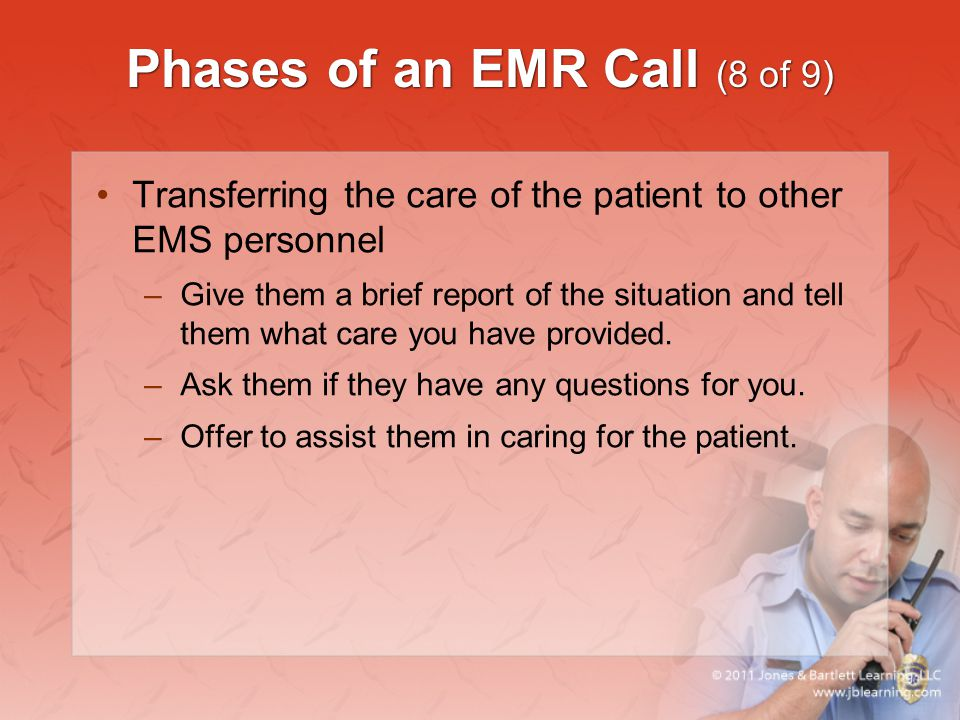 Phases of an EMR Call (8 of 9)