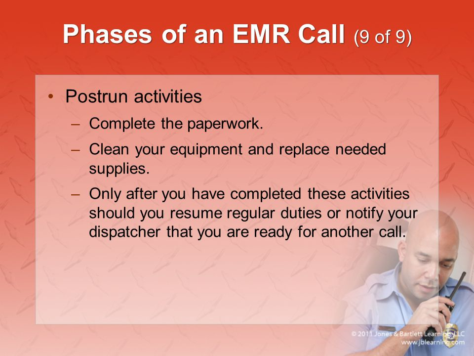 Phases of an EMR Call (9 of 9)