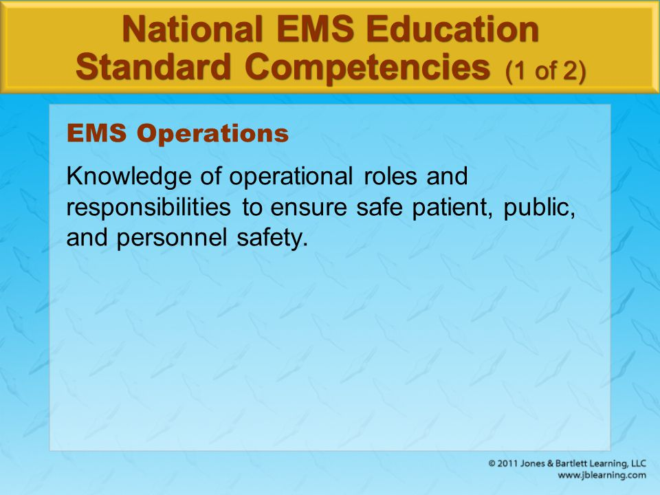 National EMS Education Standard Competencies (1 of 2)