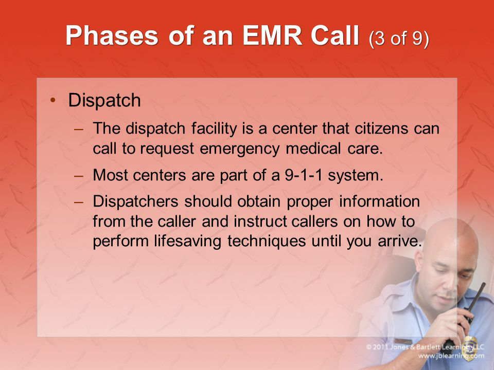 Phases of an EMR Call (3 of 9)