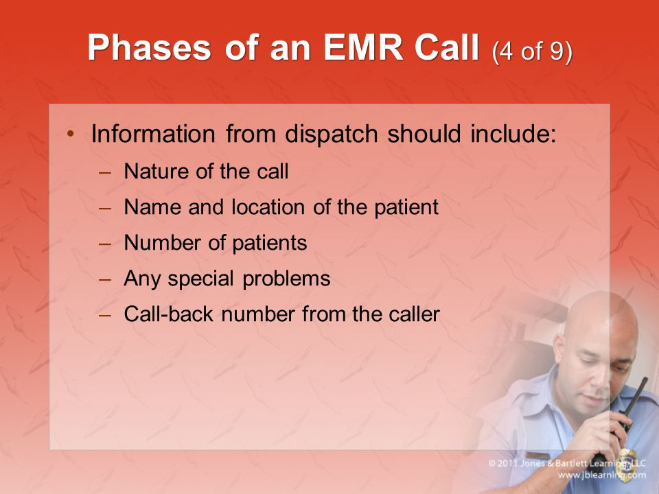 Phases of an EMR Call (4 of 9)