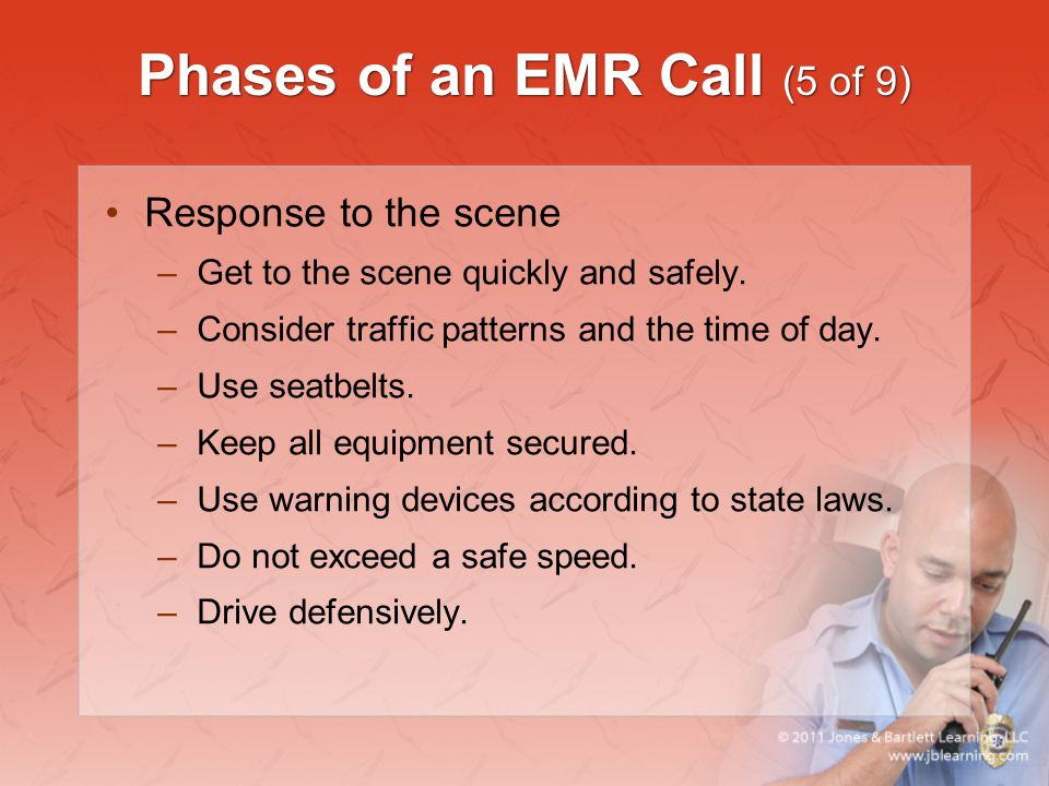 Phases of an EMR Call (5 of 9)