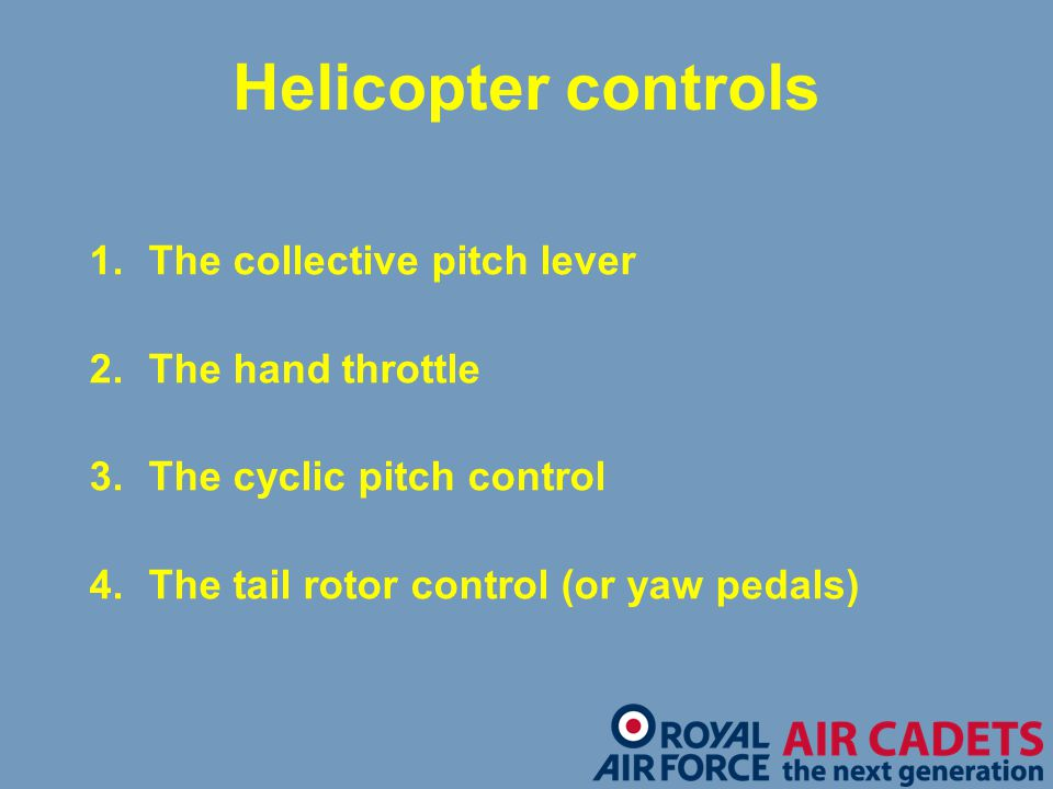 Helicopter controls The collective pitch lever The hand throttle