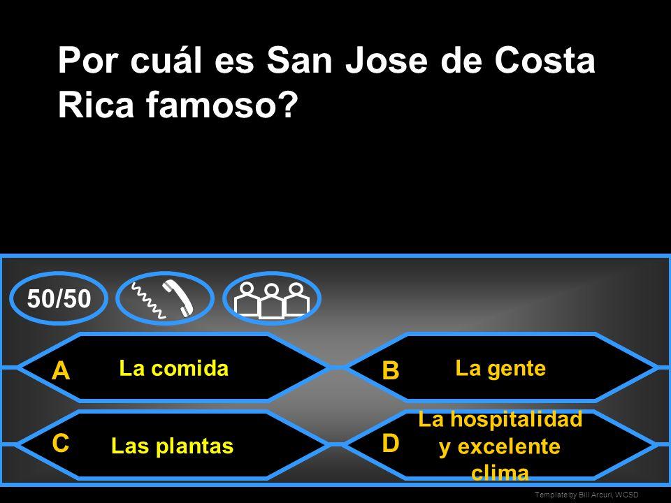 Por cuál es San Jose de Costa Rica famoso