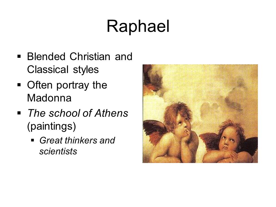 Raphael Blended Christian and Classical styles