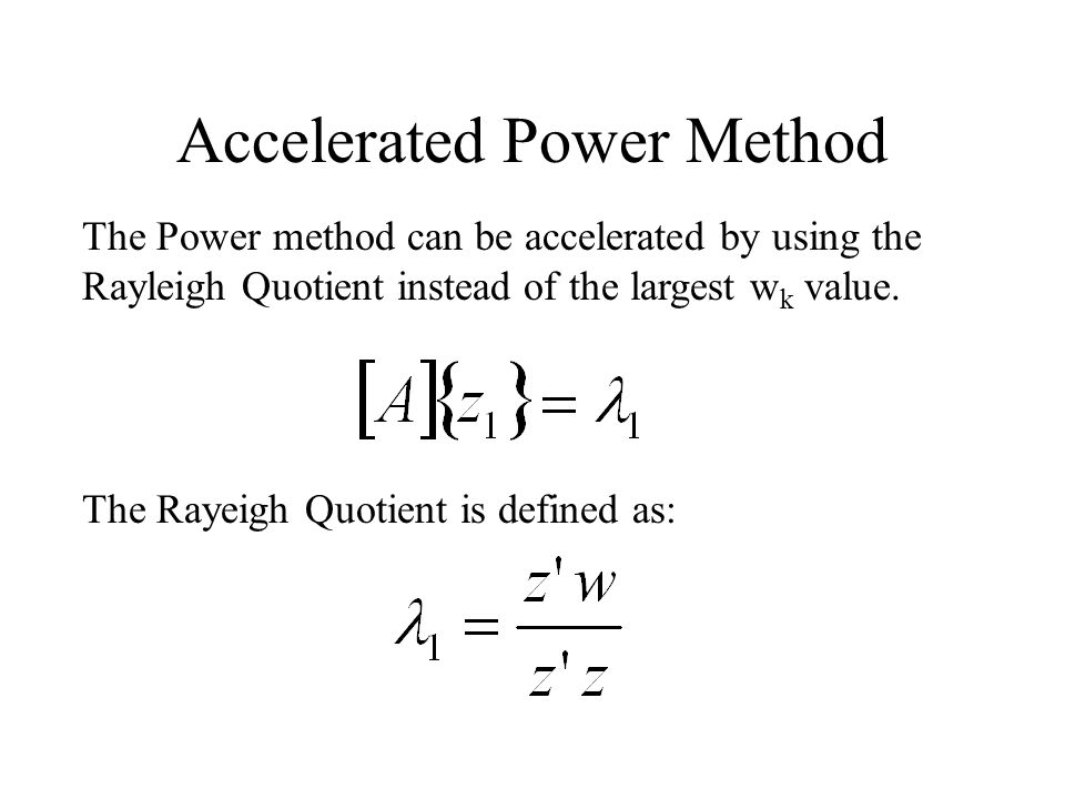 Accelerated Power Method