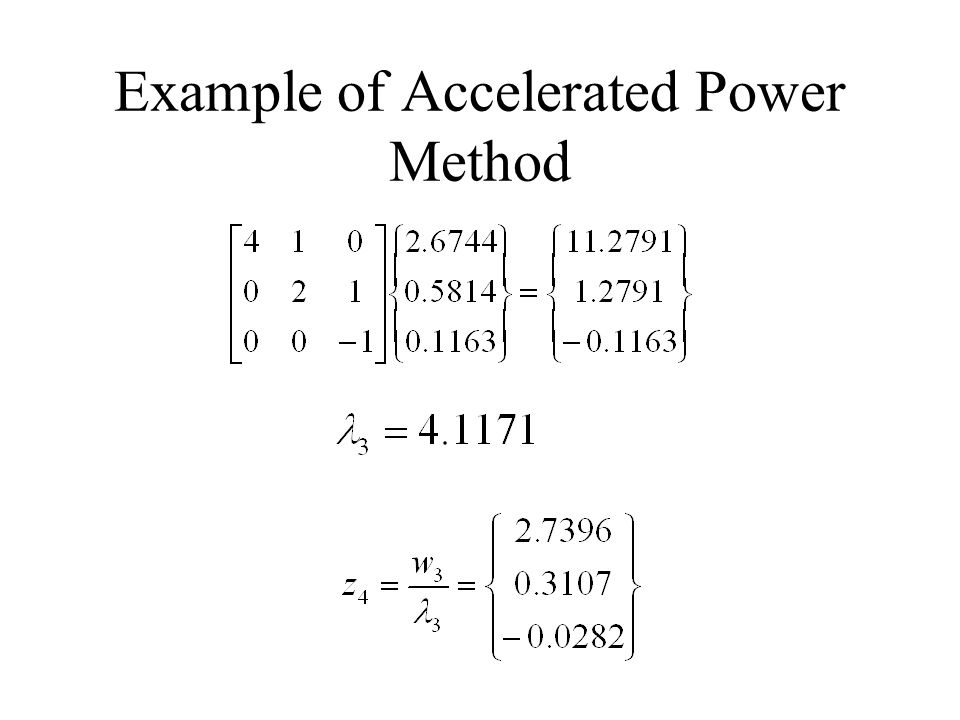 Example of Accelerated Power Method