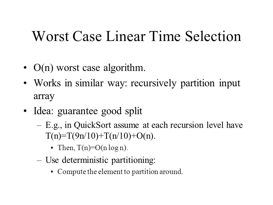 Worst Case Linear Time Selection