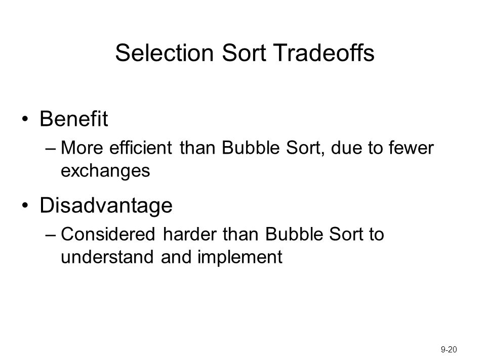 Selection Sort Tradeoffs
