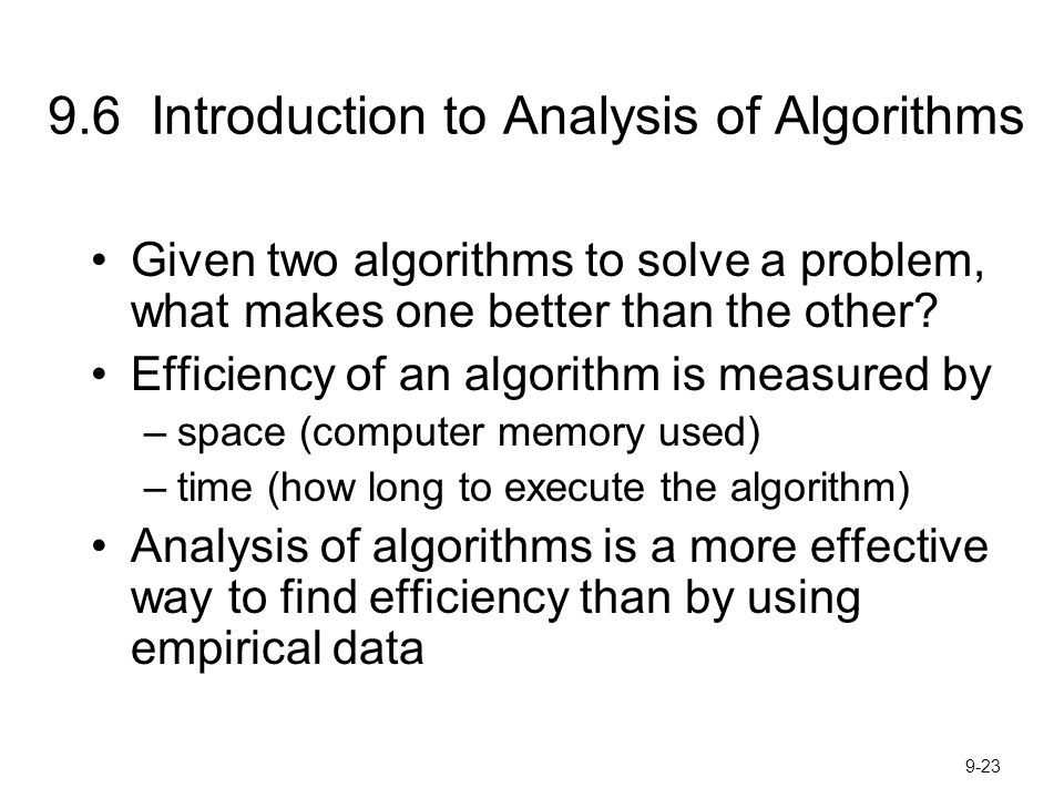 9.6 Introduction to Analysis of Algorithms