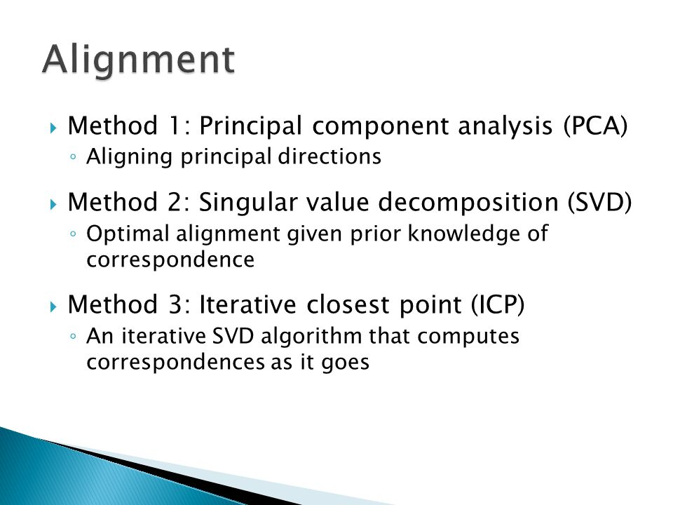 Alignment Method 1: Principal component analysis (PCA)