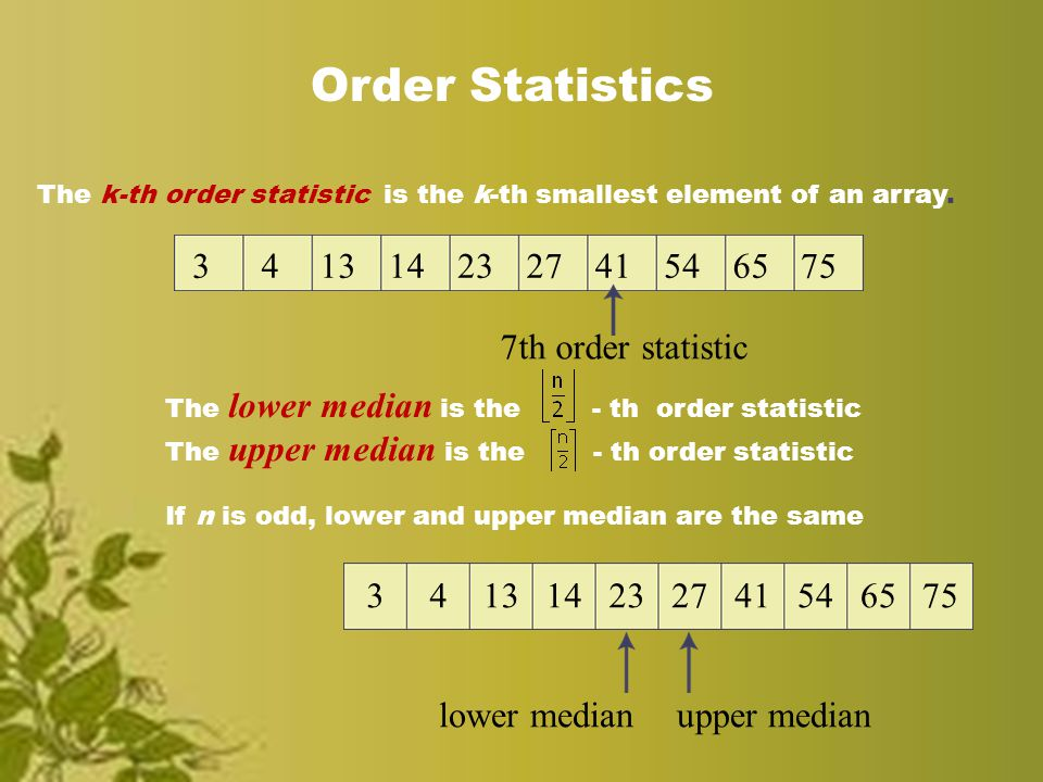 Median finding order statistics quick sort ppt video online 2 order statistics ccuart Images