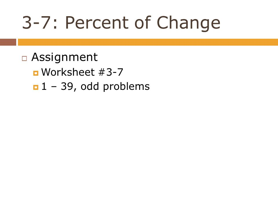 3-7: Percent Of Change. - Ppt Download