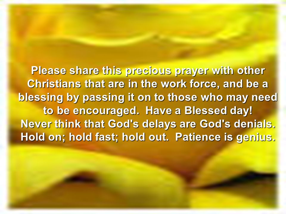 prayer before starting work Question: can you please help compose an opening monday prayer to start work in a government office thank you answer: we recommend you recite the morning.
