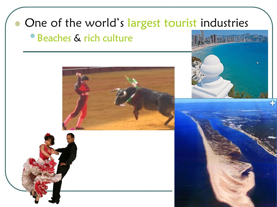 One of the world's largest tourist industries