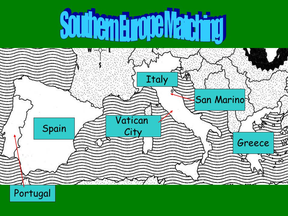Southern Italy Spain Portugal Vatican City San Marino Greece