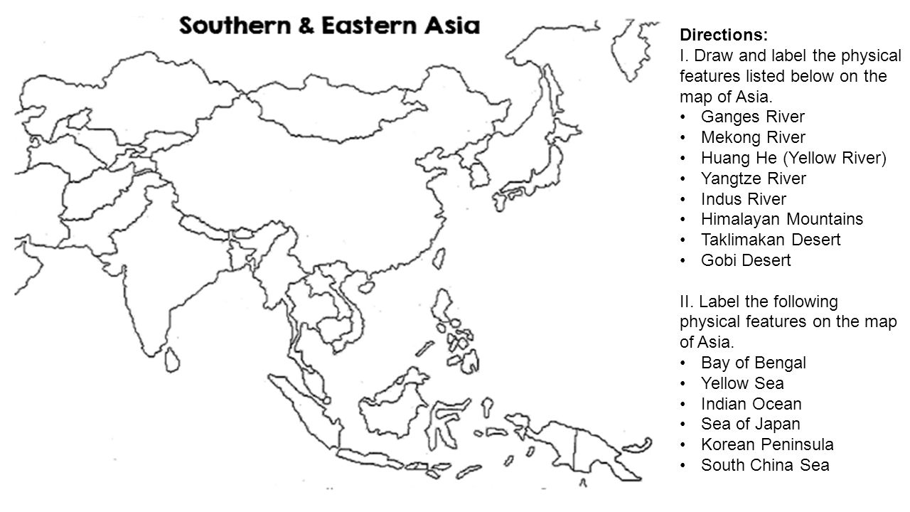 Southern eastern asias geography ppt video online download directions i draw and label the physical features listed below on the map of gumiabroncs Images