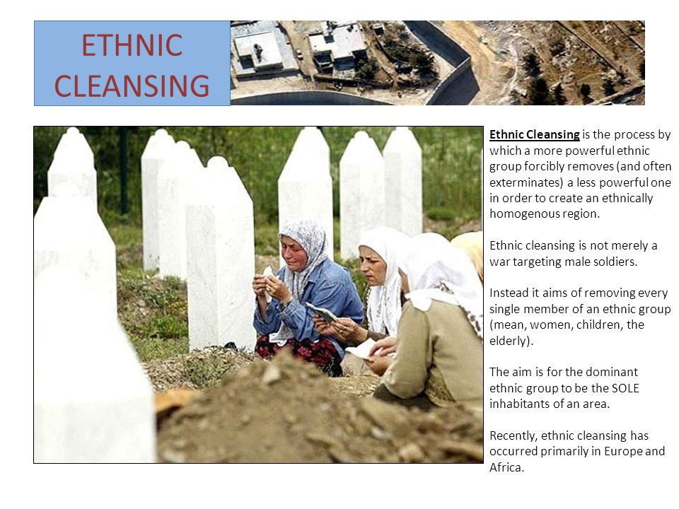 genocide and ethnic cleansing The united nations first defined genocide in 1948 in the convention on  ethnic  cleansing, on the other hand, only refers to the expulsion of a.