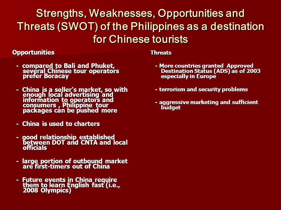 swot of phuket tourism Of data to do a strength, weakness, threat and opportunities (swot)analysis of   the 2004 tsunami in phuket, a major tourist area, deterred tourists resulting in .