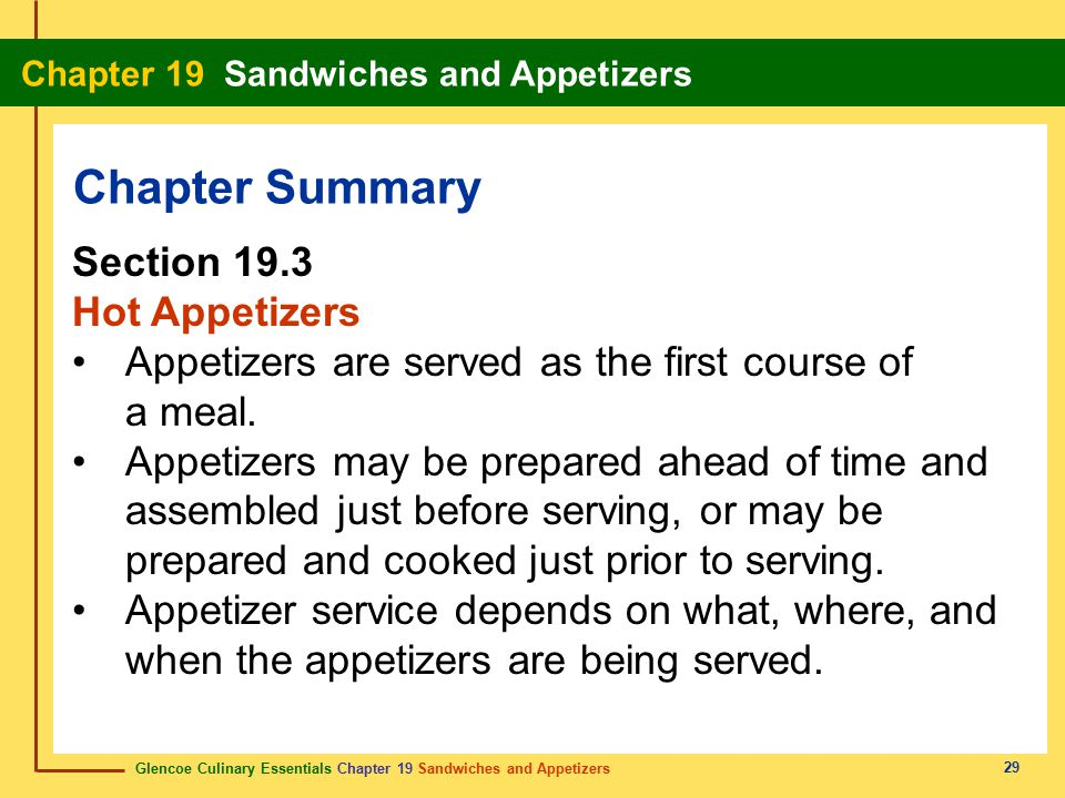 Chapter Summary Section 19.3 Hot Appetizers
