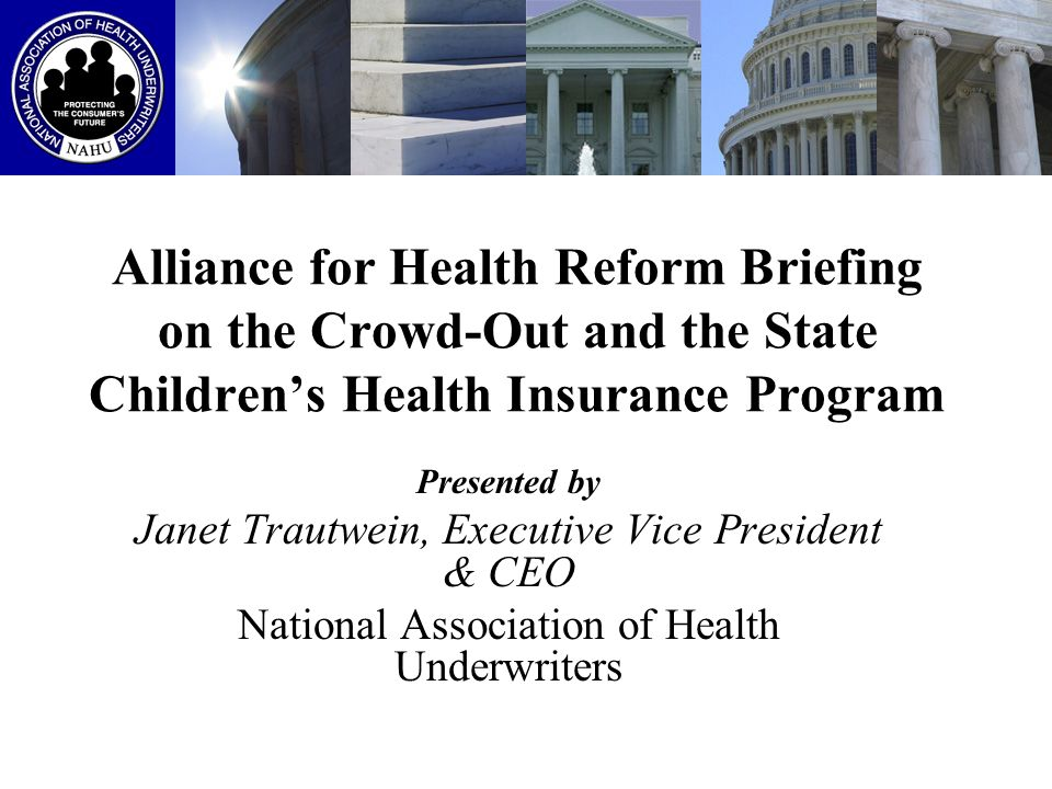 Alliance for Health Reform Briefing on the Crowd-Out and the State Children's Health Insurance Program
