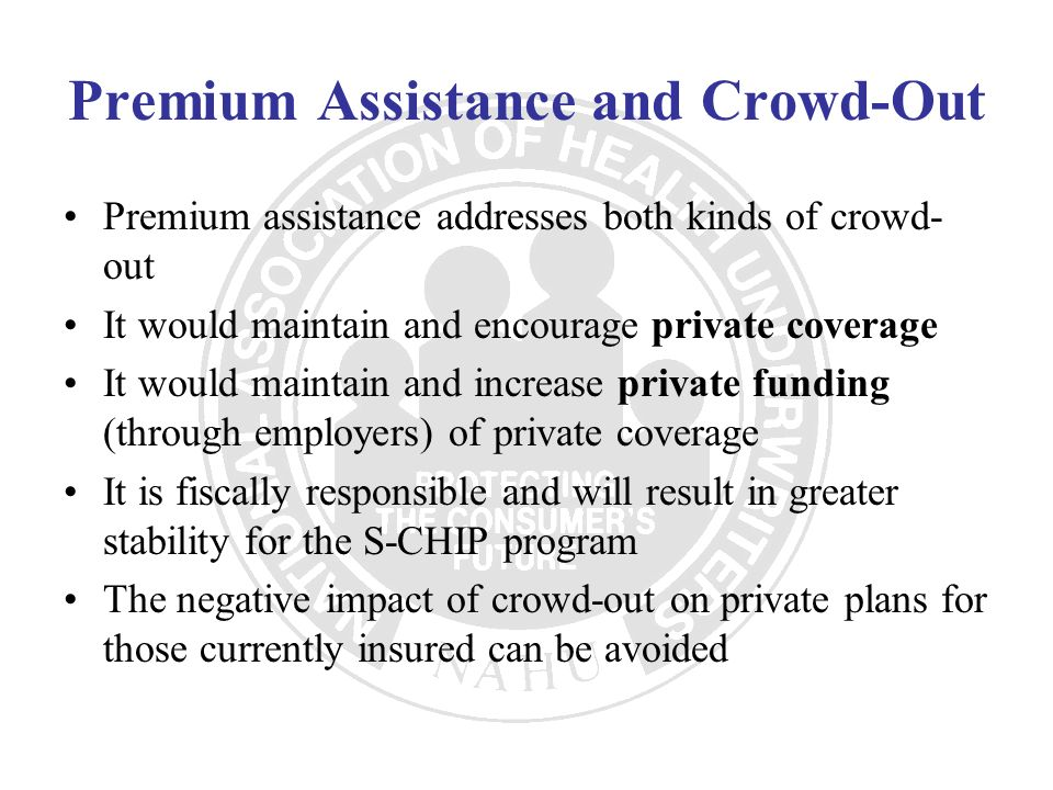 Premium Assistance and Crowd-Out