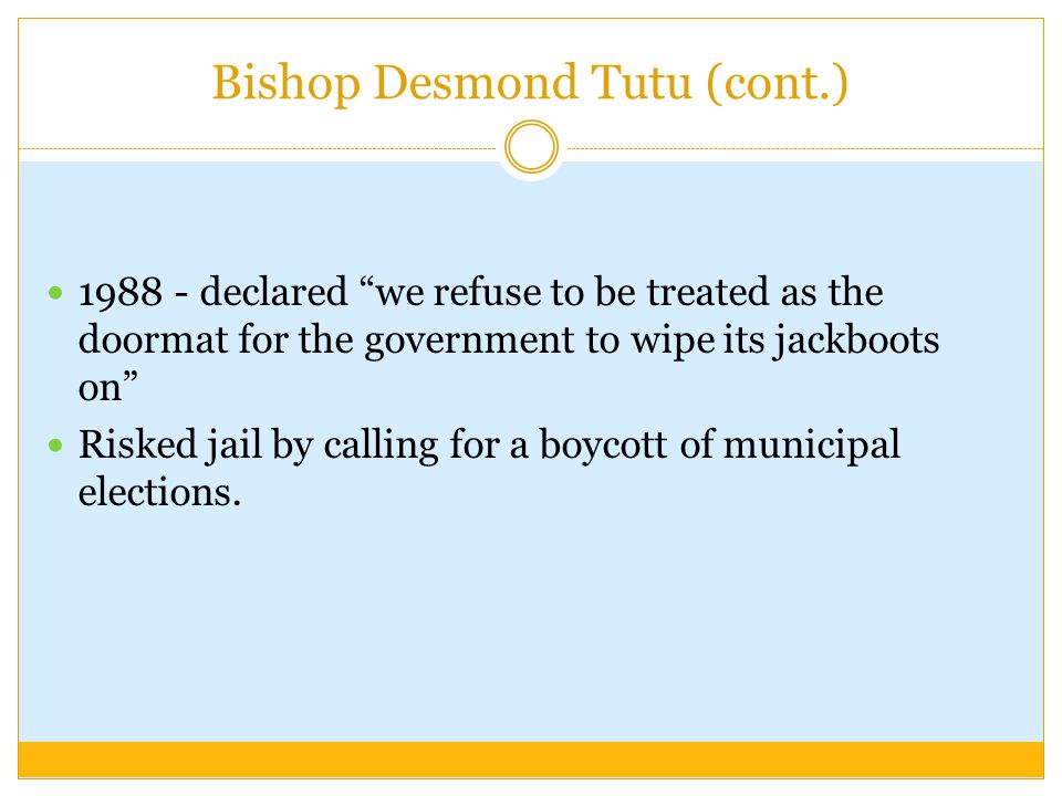 Bishop Desmond Tutu (cont.)