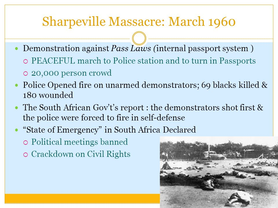 Sharpeville Massacre: March 1960