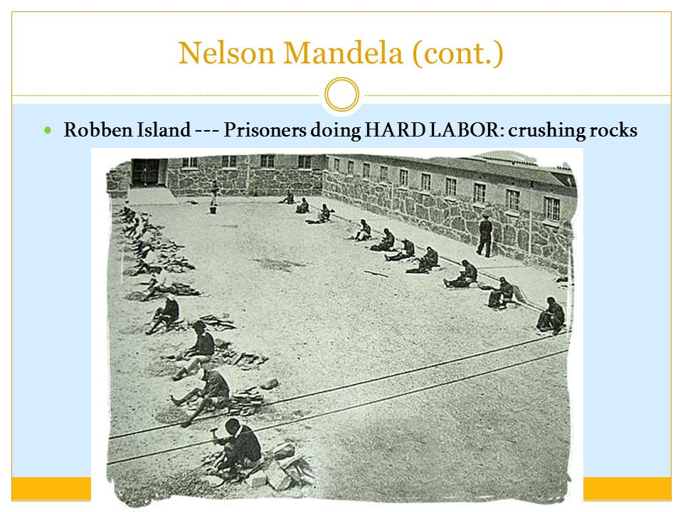 Robben Island --- Prisoners doing HARD LABOR: crushing rocks