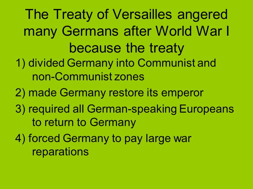 historians and treaty of versailles Lenin, in a speech to political conference of workers, soldiers and villagers in october 1920 other socialist and communist historians have seen the treaty - to a greater or lesser degree - as a capitalist plot to destroy russia: the versailles peace treaty was designed to perpetuate the repartition of the capitalist world in.
