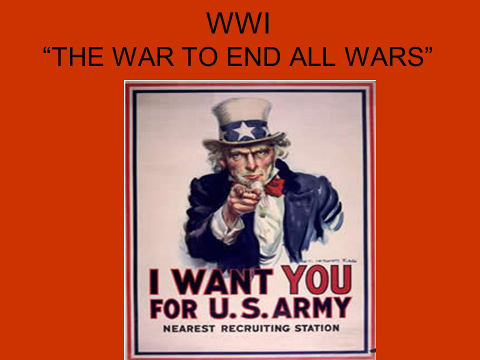 war to end all wars Start studying world war 1: the war to end all wars learn vocabulary, terms, and more with flashcards, games, and other study tools.