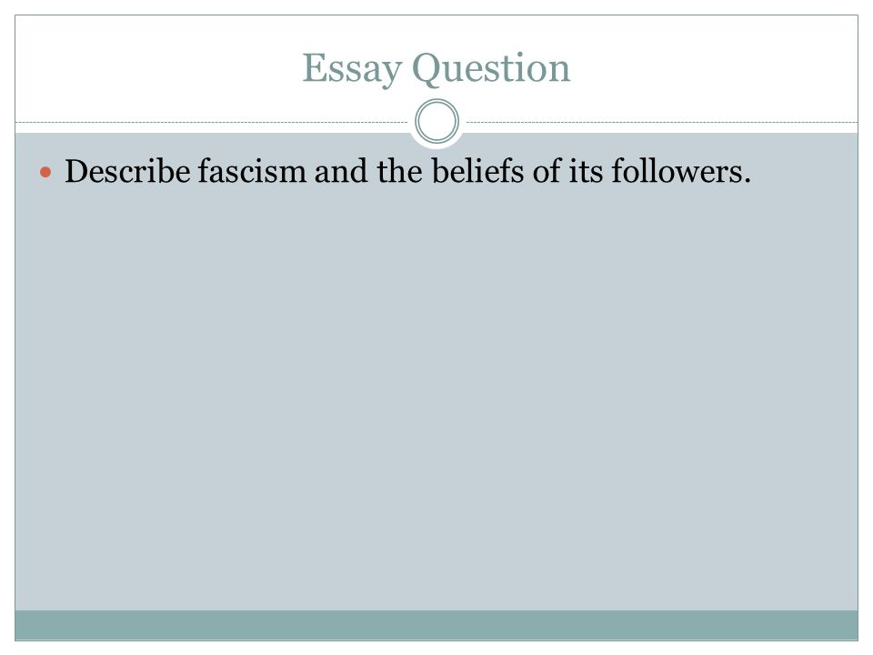 a world in flames america and the world ppt video online 12 essay question describe fascism and the beliefs of its followers