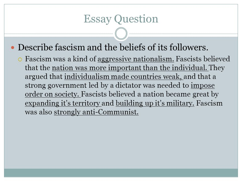 fascists perceived nation essay How far mussolini succeeded in creating a nation of fascists mussolini became priminister in 1922 by 1925 he was the head of a stable government supported by conservatives, the catholic church and the king, his aim for the future was to create his own dictatorship, where mussolini had complete control and was an all powerful dictator whom people aspired to.