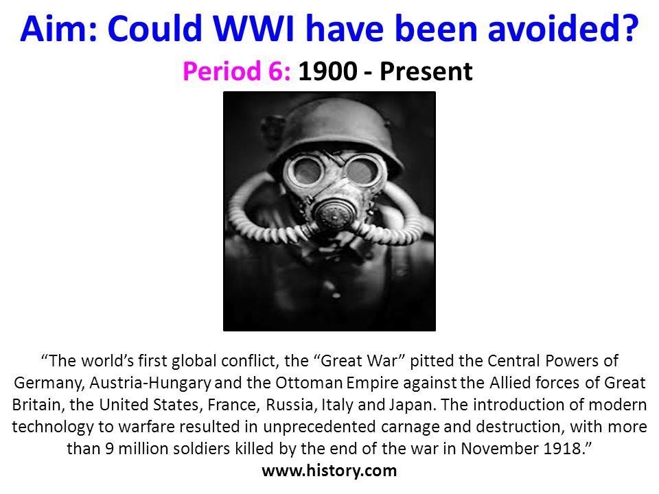 could the wwi be avoided #1 conjecture: what could have prevented ww2 in my view the main cause of world war ii was the ill-considered terms of the treaty of versailles.