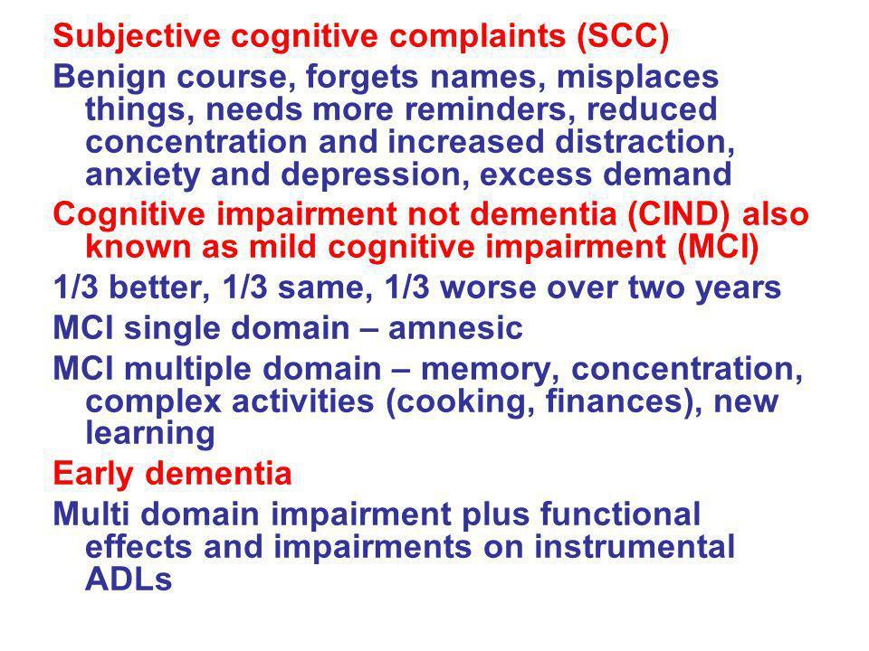 Subjective cognitive complaints (SCC)
