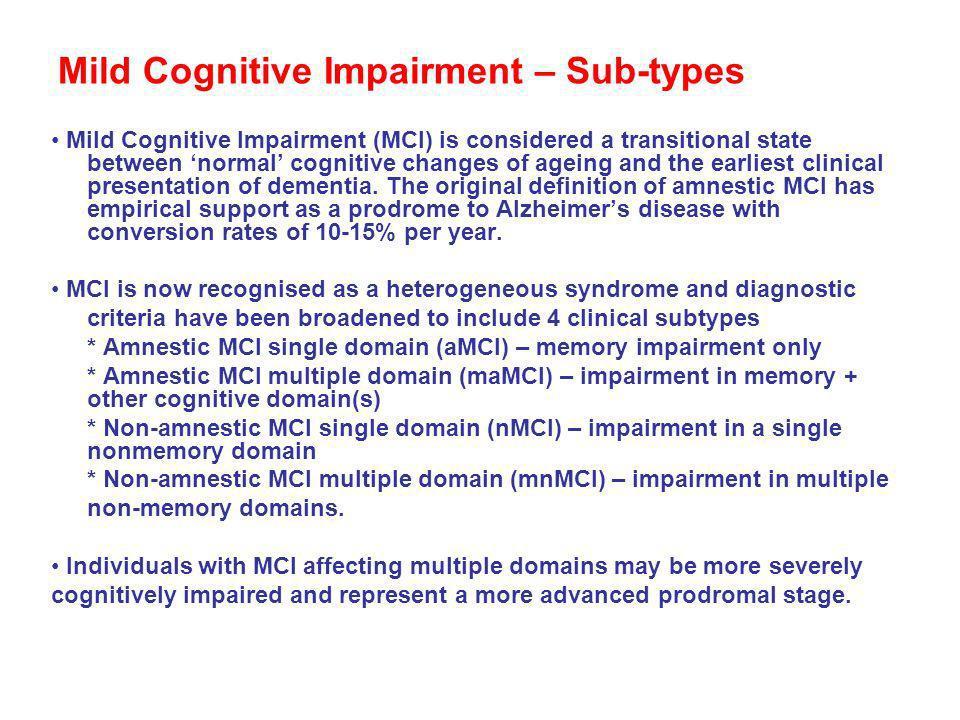 Mild Cognitive Impairment – Sub-types