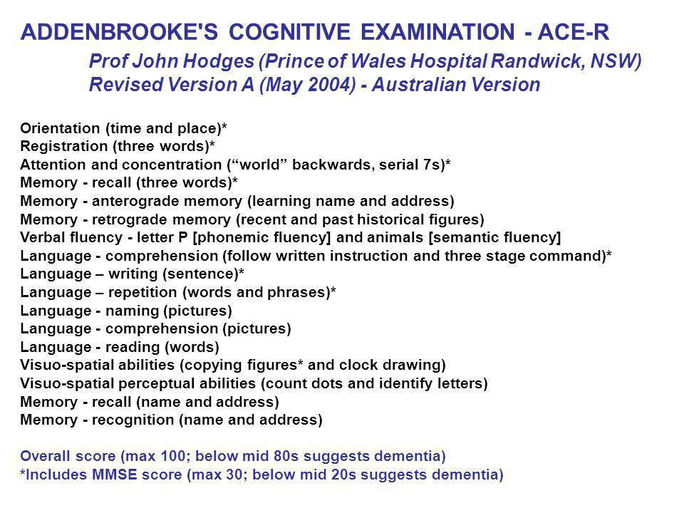 ADDENBROOKE S COGNITIVE EXAMINATION - ACE-R